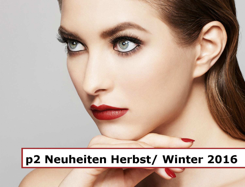 Jahresrückblick 2016 - p2 Neuheiten Herbst/ Winter 2016